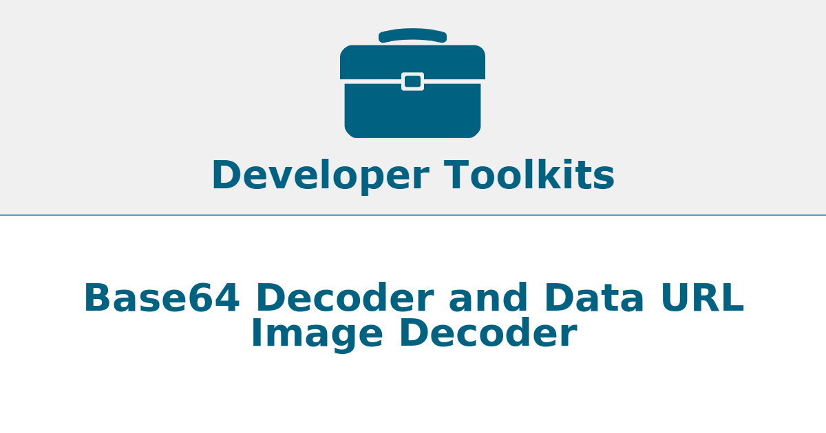 Base64 Decoder and Data URL Image Decoder